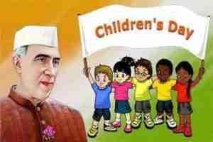 Pandit Jawaharlal Nehru why childrens day is celebrated on november